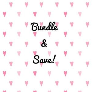 Other - BUNDLE & SAVE!